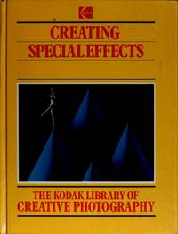 image of The Kodak Library of Creative Photography: Creating Special Effects