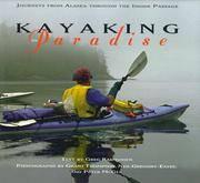 Kayaking in Paradise - Journey from Alaska Through the Inside Passage