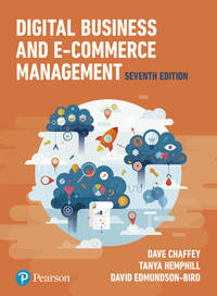 Digital Business and E-Commerce Management (7th US Edition)