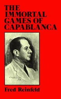 image of The Immortal Games of Capablanca (Dover Chess)