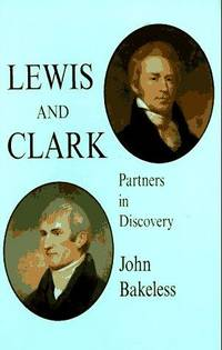 image of Lewis and Clark: Partners in Discovery (Dover Books on Travel, Adventure)