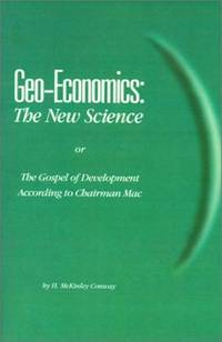 Geo-Economics: The New Science