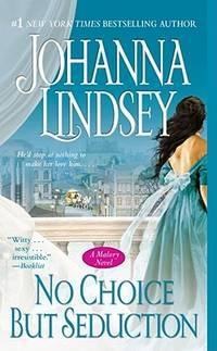 image of No Choice But Seduction: A Malory Novel (9) (Malory-Anderson Family)