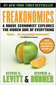 Freakonomics: A Rogue Economist Explores the Hidden Side of Everything by  Stephen  Steven; Dubner - Paperback - 2017 - from Mi Lybro and Biblio.com
