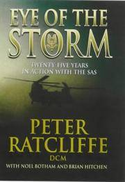 EYE OF THE STORM  : Twenty-Five Years in Action with the SAS
