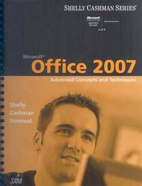 image of Microsoft Office 2007: Advanced Concepts and Techniques (Shelly Cashman Series)