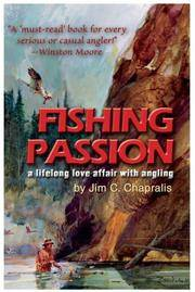 Fishing Passion: A Lifelong Love Affair with Angling [signed]