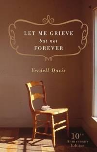 LET ME GRIEVE, NOT FORVR [Paperback] Davis, Verdell