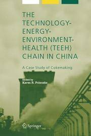 The Technology Energy Environment Health (teeh) Chain In China