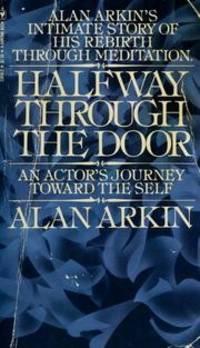 Halfway Through the Door: An Actor's Journey Toward the Self