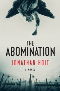 The Abomination: A Novel (Carnivia Trilogy, The)