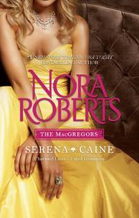 The MacGregors: Serena & Caine: Playing the Odds\Tempting Fate