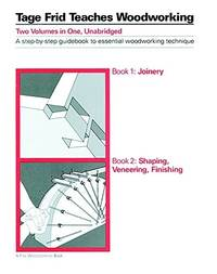 image of Tage Frid Teaches Woodworking: Book 1: Joinery