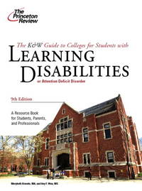 K & W Guide to Colleges for Students with Learning Disabilities, 9th Edition (College...