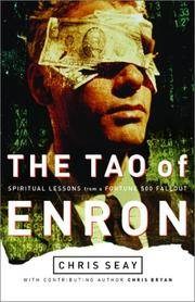 The Tao of Enron : Spiritual Lessons from a Fortune 500 Fallout