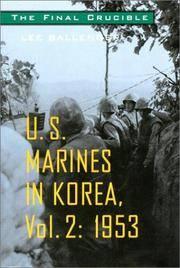 U.S.Marines in Korea: The Final Crucible, 1953 v. 2