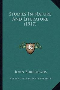 image of Studies In Nature And Literature (1917)