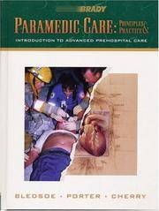 Paramedic Care: Principles Practice, Volume 1: Introduction to Advanced Prehospital Care