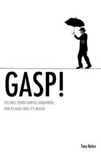 GASP! by  Tony Nolan - Paperback - 2011 - from Your Online Bookstore and Biblio.com