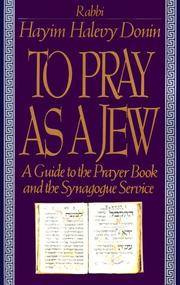 To Pray as a Jew