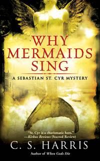 Why Mermaids Sing - A Sebastian St. Cyr Mystery, Book 3