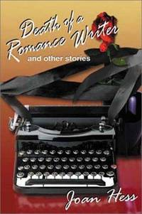 Death of a Romance Writer & Other Stories (Five Star First Edition Mystery)