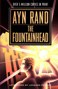 The Fountainhead  [A Plume Book]