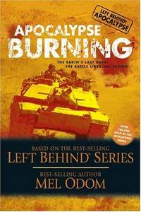 Apocalypse Burning: The Earth's Last Days: The Battle Lines Are Drawn (Left Behind Military)