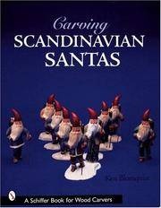Carving Scandinavian Santas (Schiffer Book for Woodcarvers)
