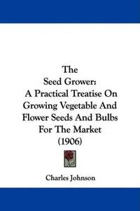 The Seed Grower