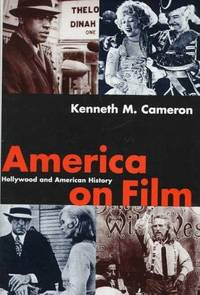 image of America on Film : Hollywood and American History