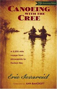 image of Canoeing with the Cree: 75th Anniversary Edition