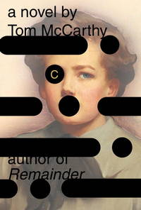 C by Tom McCarthy - Hardcover - from Discover Books (SKU: 3188267729)