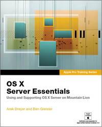 OS X server essentials. (Apple Pro training series)