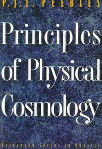 Principles of Physical Cosmology by Phillip James Edwin Peebles - Paperback - 1993-04-19 - from Ergodebooks and Biblio.com