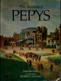 Illustrated Pepys, the-Extracts From the Diary