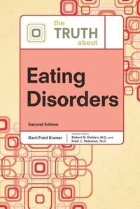 The Truth about Eating Disorders (Truth about (Facts on File)) by  Associate Professor Mark J  Kittleson - Hardcover - from More Than Words Inc. (SKU: BOS-E-09f-00624)