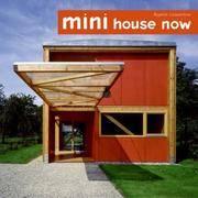 Mini House Now