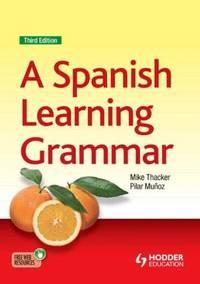 A Spanish Learning Grammar (Spanish Edition)