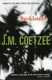 Dusklands by J.M. COETZEE - Paperback - from indianaabooks (SKU: 9780099268338Prakash)