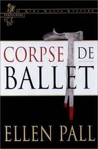 Corpse de Ballet  --Signed--