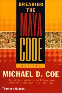 Breaking the Maya Code (Revised Edition)