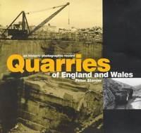 Quarries of England and Wales: An Historic Photographic Record