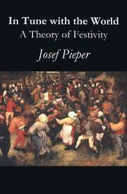 IN TUNE WITH THE WORLD - A THEORY OF FESTIVITY