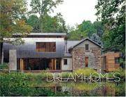 Dream Homes Greater Philadelphia: An Exclusive Showcase of Greater Philadelphia's Finest Architects