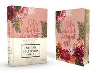 NIV, Artisan Collection Bible, Cloth over Board, Pink Floral, Designed Edges under Gilding, Red...