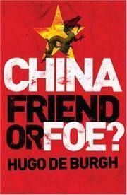 China Friend or Foe?
