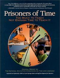 Prisoners of Time: Too Much to Teach, Not Enough Time to Teach It