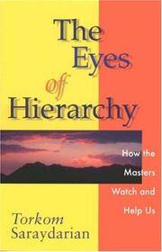 EYES OF HIERARCHY: How The Masters Watch & Help Us