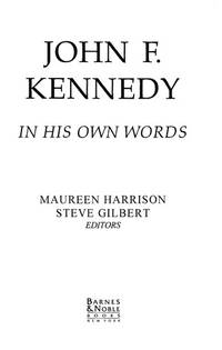 image of John F. Kennedy, in his own words